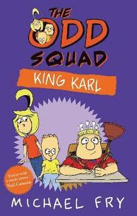 bokomslag The Odd Squad: King Karl