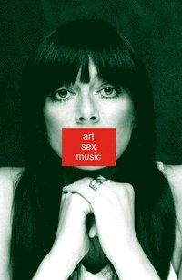 bokomslag Art Sex Music