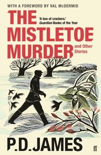 bokomslag The Mistletoe Murder and Other Stories