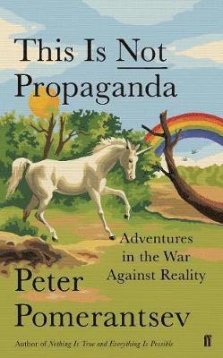 bokomslag This is Not Propaganda
