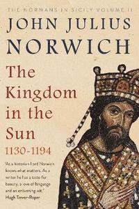 bokomslag The Kingdom in the Sun, 1130-1194