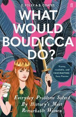 bokomslag What Would Boudicca Do?