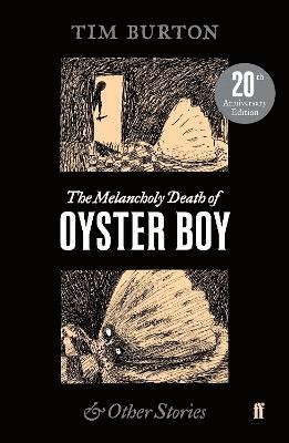 bokomslag The Melancholy Death of Oyster Boy