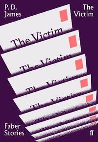 bokomslag The Victim: Faber Stories