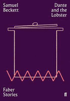 bokomslag Dante and the Lobster: Faber Stories