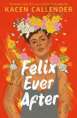 bokomslag Felix Ever After