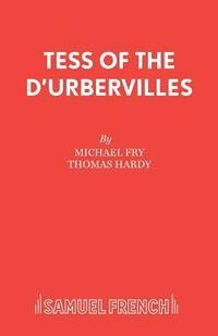 bokomslag Tess of the D'Urbervilles: Play