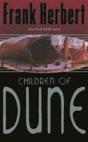 bokomslag Children Of Dune: The Third Dune Novel