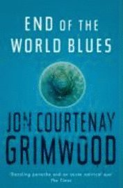 bokomslag End Of The World Blues