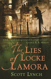 bokomslag The lies of Locke Lamora
