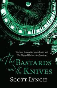 bokomslag The Bastards and the Knives