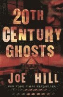 bokomslag 20th Century Ghosts