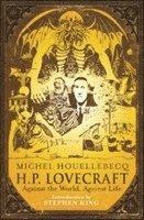 bokomslag H.P. Lovecraft: Against the World, Against Life