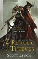 The Republic of Thieves: The Gentleman Bastard Sequence, Book Three 1