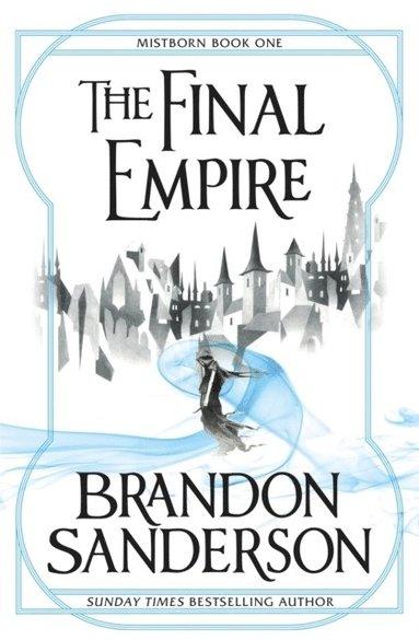 bokomslag The Final Empire: Mistborn Book One