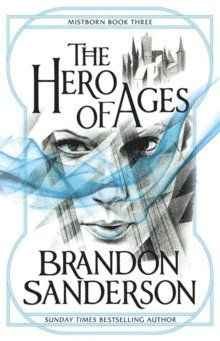 bokomslag The Hero of Ages: Mistborn Book Three