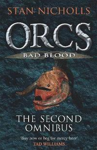 bokomslag Orcs Bad Blood: The Second Omnibus