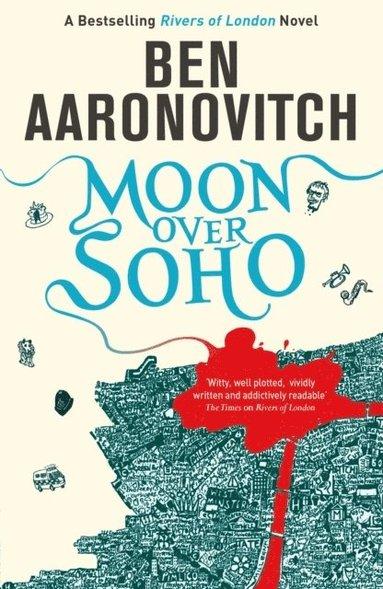 bokomslag Moon Over Soho: The Second Rivers of London novel