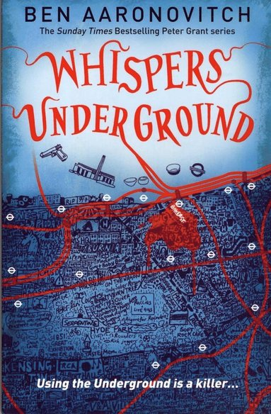 bokomslag Whispers Under Ground: The Third Rivers of London novel
