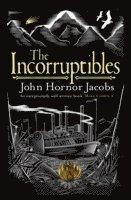 bokomslag The Incorruptibles