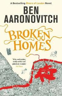 bokomslag Broken Homes: The Fourth Rivers of London novel