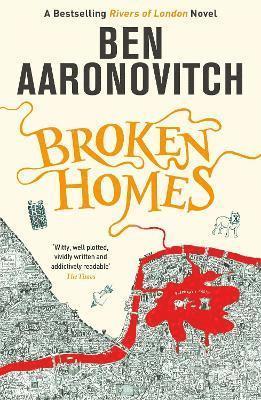 Broken Homes: The Fourth Rivers of London novel 1