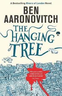 bokomslag The Hanging Tree: The Sixth Rivers of London novel