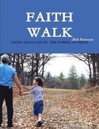 bokomslag Faith Walk