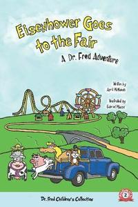 bokomslag Eisenhower Goes to the Fair: A Dr. Fred Adventure