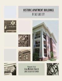 bokomslag Historic Apartment Buildings of Salt Lake City