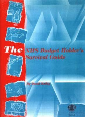 The NHS Budget Holder's Survival Guide 1