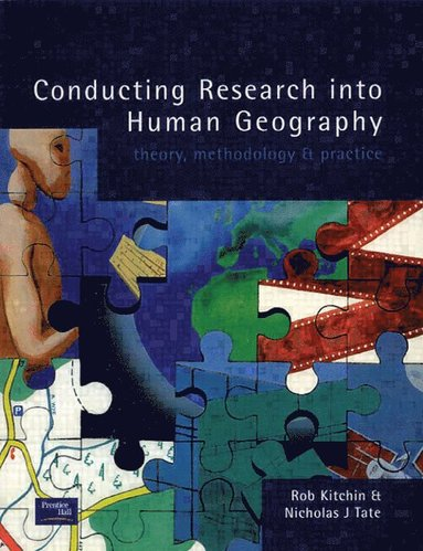 bokomslag Conducting Research in Human Geography: Theory, Methodology and Practice