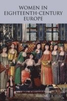 bokomslag Women in Eighteenth-Century Europe