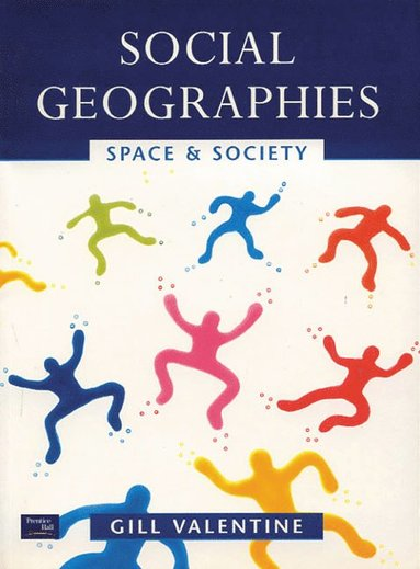 bokomslag Social Geographies: Space and Society