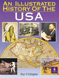 bokomslag An Illustrated History of the USA, an Paper