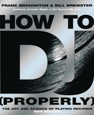 bokomslag How To DJ (Properly)