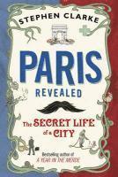 bokomslag Paris Revealed