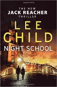 bokomslag Night school - (jack reacher 21)