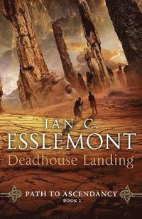 bokomslag Deadhouse Landing: Path to Ascendancy Book 2