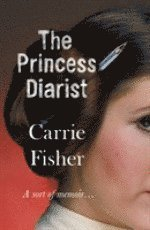 bokomslag The Princess Diarist