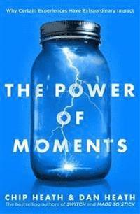 bokomslag Power of moments - why certain experiences have extraordinary impact