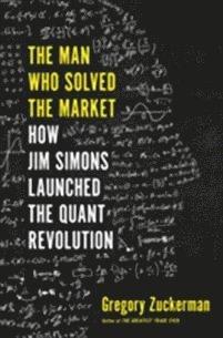 bokomslag The Man Who Solved the Market