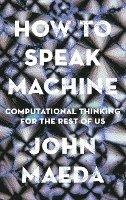 bokomslag How to Speak Machine