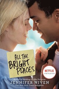 bokomslag All The Bright Places Movie Tie-In Edition