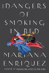 bokomslag Dangers Of Smoking In Bed