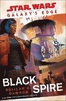 bokomslag Galaxy's Edge: Black Spire (star Wars)