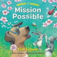 bokomslag Bronco and Friends: Mission Possible