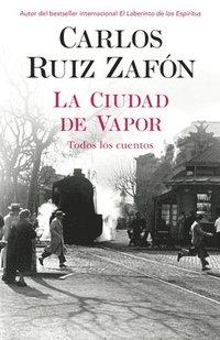 bokomslag La Ciudad de Vapor
