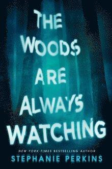 bokomslag The Woods Are Always Watching