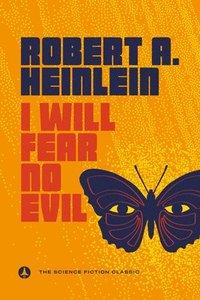 bokomslag I Will Fear No Evil